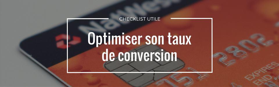 Checklist utile : optimiser votre taux de conversion